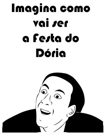Imagina a festa de comemoração do Doria