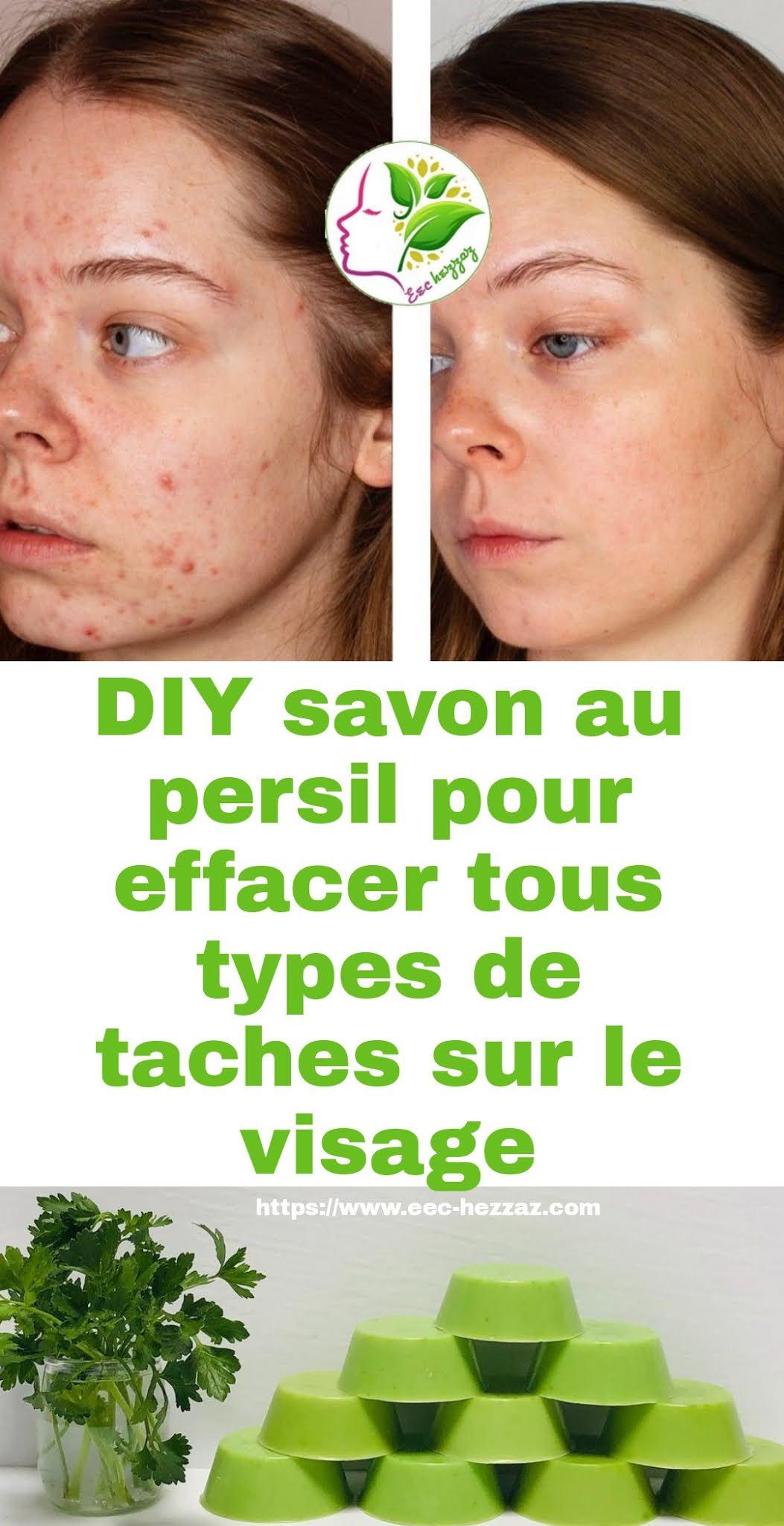 DIY savon au persil pour effacer tous types de taches sur le visage
