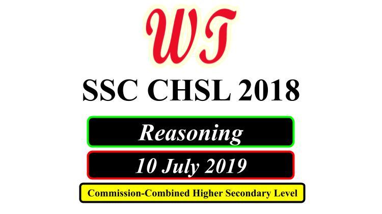 SSC CHSL 10 July 2019 Reasoning Questions PDF Download Free