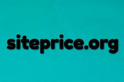 Cara cek harga website atau blog di siteprice.org