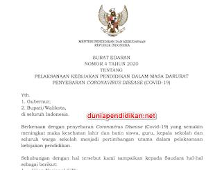 Surat Edaran Permendikbud No 4 Tahun 2020 Tentang Pelaksanaan Kebijakan Dalam Mahasa Darurat Covid-19