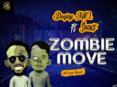 [Free Beat] DJ MK2 FT SNOWZ – ZOMBIE MOVE BEAT