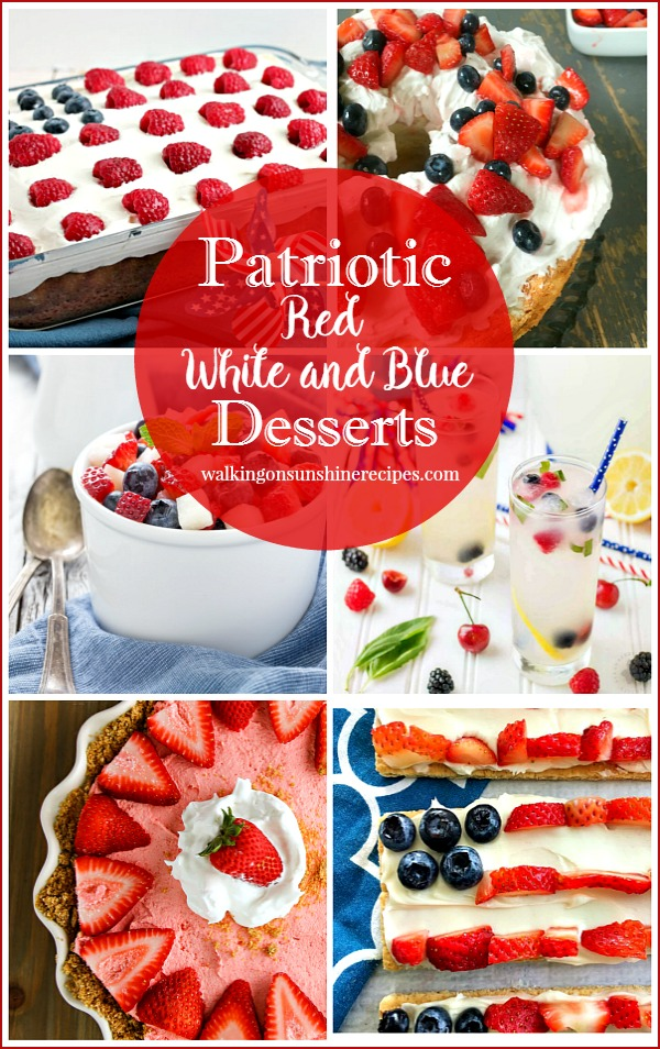 Red, white and blue patriotic desserts are featured this week with Foodie Friends Friday on Walking on Sunshine.