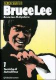 Tecniche Segrete di Bruce Lee - Vol. 1 Tecniche di autodifesa