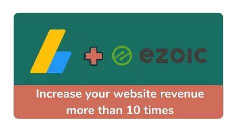Increase your site revenue by using Ezoic