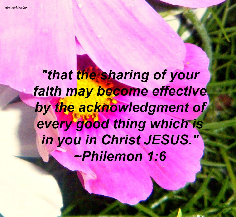 flowery blessing that the sharing of your faith may become