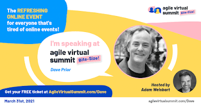 https://AgileVirtualSummit.com/Dave