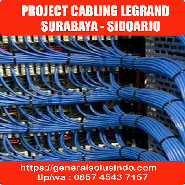 Project Cabling Legrand In Sidoarjo 085745437157