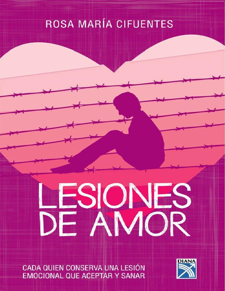Lesiones de amor – Rosa María Cifuentes