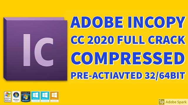 Adobe InCopy CC 2020 15.0.1.209 Full Crack Preactivated