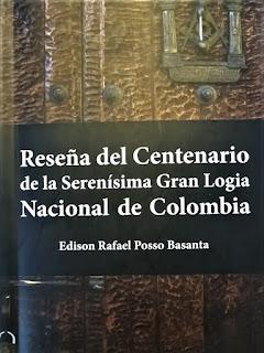 Reseña del Centenario de la Serenísima Gran Logia Nacional de Colombia