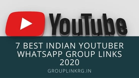 7 Best Indian Youtuber Whatsapp Group Links 2020