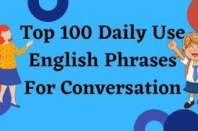 Top 100 Simple & Useful English Phrases For Daily Use With Hindi