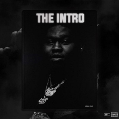 Young Chop - The Intro X Young Godfather (2020) - Album Download, Itunes Cover, Official Cover, Album CD Cover Art, Tracklist, 320KBPS, Zip album