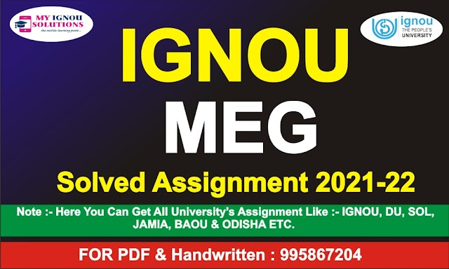 IGNOU MEG Solved Assignment 2021-22