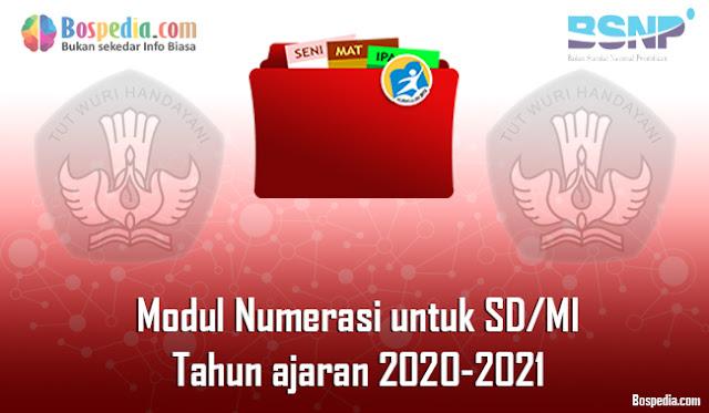 Modul Numerasi untuk SD/MI Tahun ajaran 2020-2021