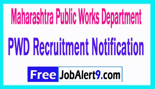 Maharashtra Public Works Department PWD Recruitment Notification 2018