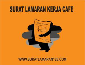 Contoh Surat Lamaran Kerja di Cafe