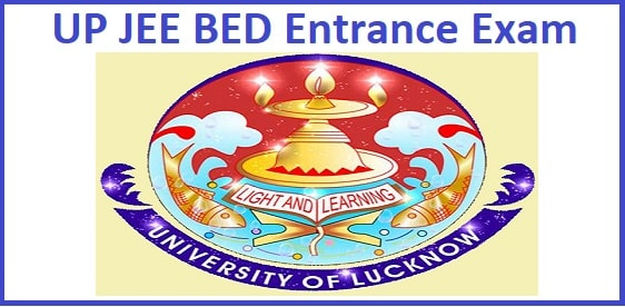 UP JEE BEd 2020 Entrance Exam