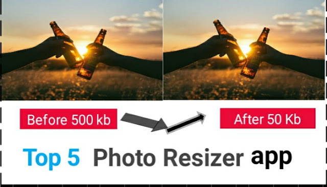 Top 5 Photo Resizer App | Photo Resizer In Kb