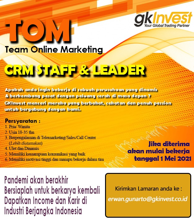 Lowongan Kerja TOM ( Team Online Marketing ) Gk Invest Bandung April 2021