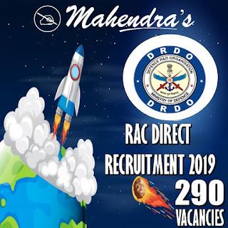 DRDO RAC DIRECT RECRUITMENT 2019 | 290 VACANCIES
