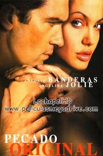 Pecado Original (2001) HD 1080P  Latino-Inglés  [Google Drive] LachapelHD