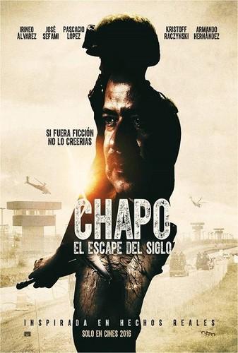 Chapo: El escape del siglo (2016) [BRrip 1080p] [Latino] [Thriller]