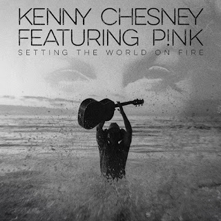 Kenny Chesney - Setting The World On Fire (Feat P!nk) Lyrics