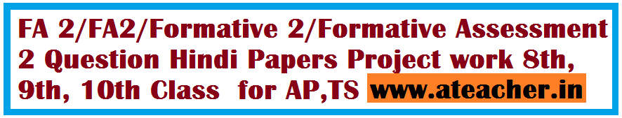 FA 2/ Formative 2 Hindi Question Papers for 6th, 7th, 8th, 9th, 10th Classes