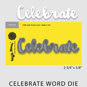 https://waffleflower.com/products/celebrate-word-die?variant=40224334855
