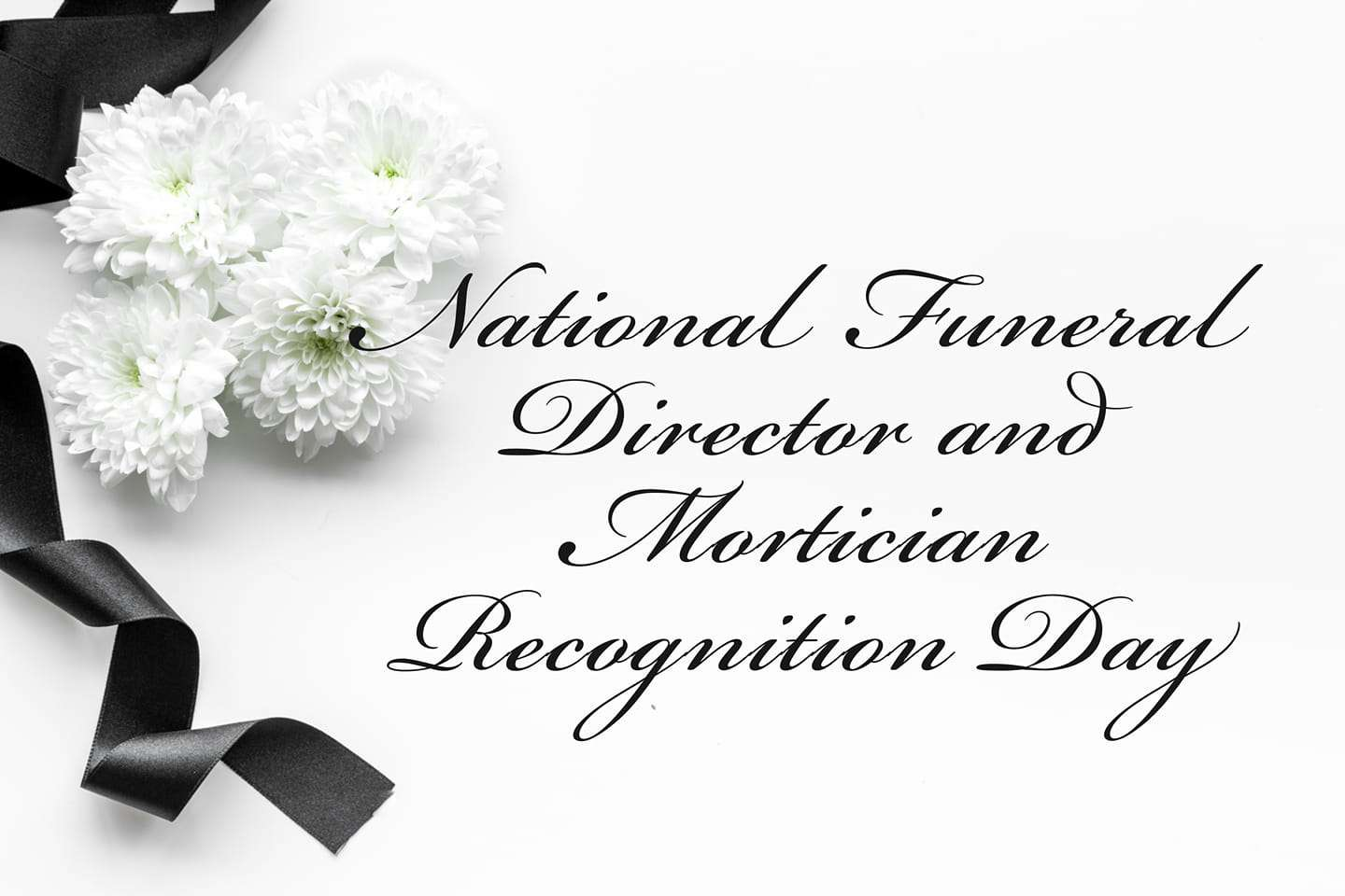 National Funeral Director and Mortician Recognition Day Wishes Images download