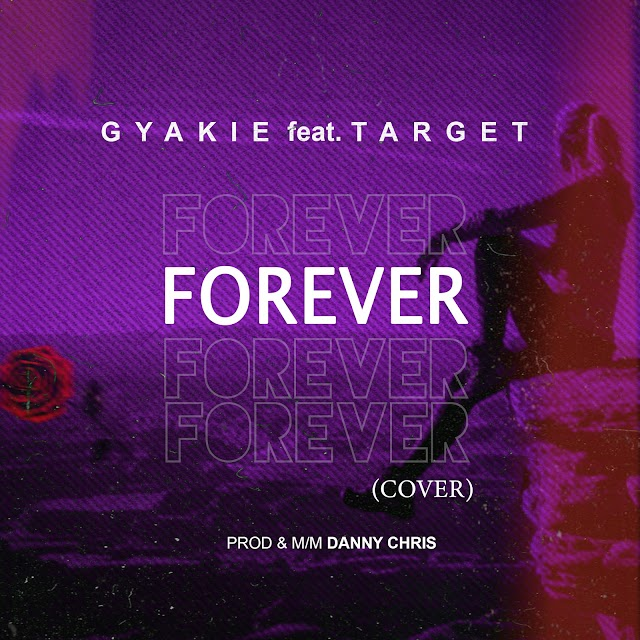 Forever cover by gyakie ft target