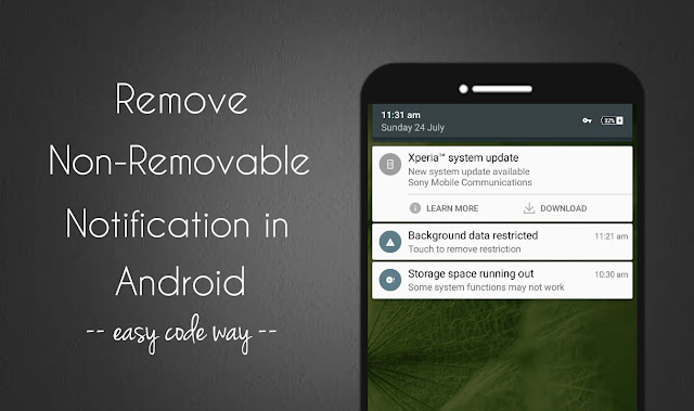 Remove sticky notifications in Android