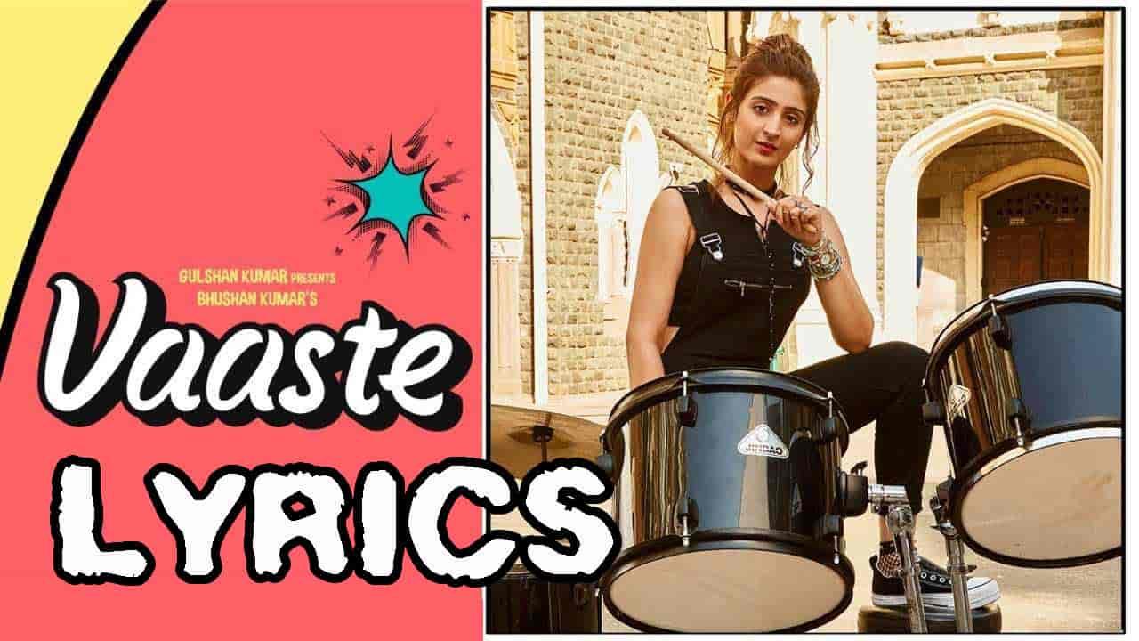 Vaaste Lyrics in Hindi