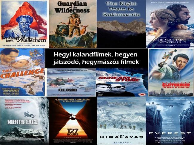 Hegyi kalandfilmek, hegyen játszódó, hegymászós filmek