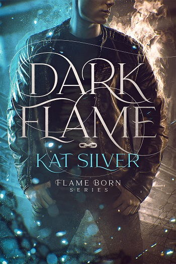 Dark Flame by Kat Silver