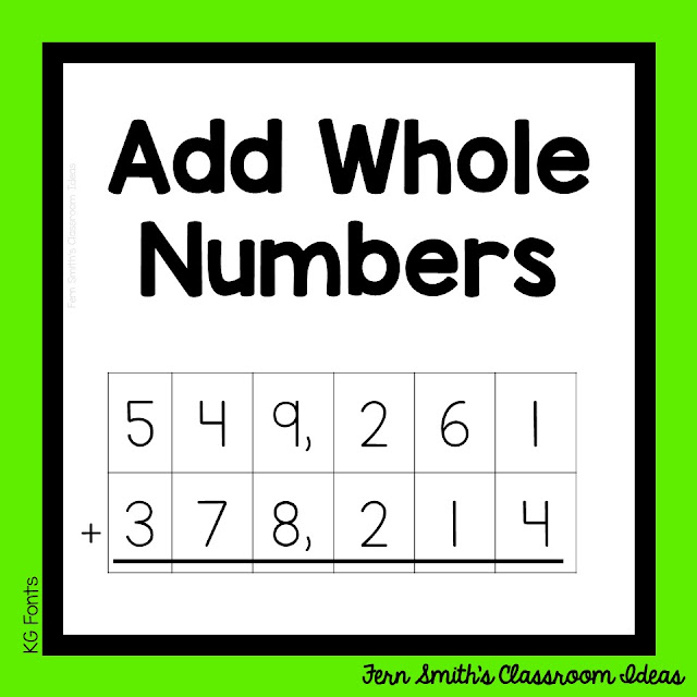 This week's post is about teaching how to add whole numbers. The standard is CC.4.NBT.4, use place value understanding and properties of operations to perform multi-digit arithmetic.  Pin this post for lesson plans, task cards and center games. #FernSmithsClassroomIdeas