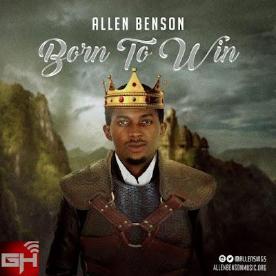 Music: Born To Win – Allen Benson