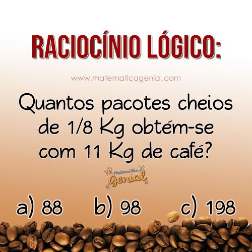 Raciocínio lógico: Quantos pacotes cheios de 1/8 Kg obtém-se com 11 Kg...