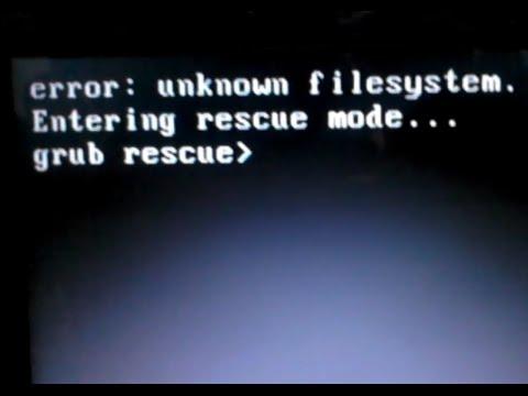 Cara Memperbaiki Error: unknown filesystem. grub rescue>