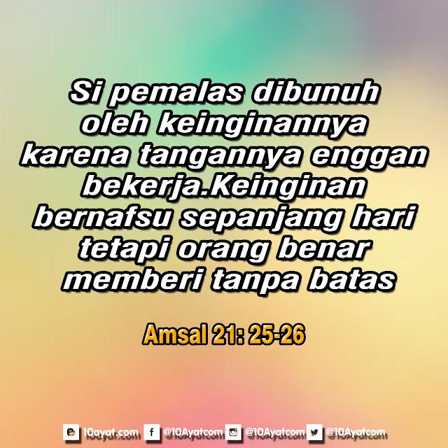 Amsal 21: 25-26