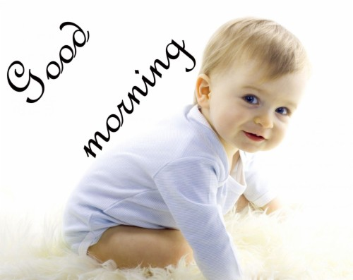 good morning with cute baby