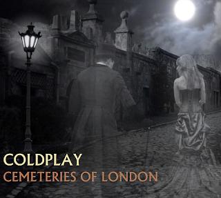 Coldplay Lyrics - Cemeteries Of London