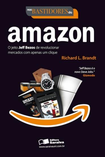 Nos Bastidores Da Amazon – Richard L. Brandt Download Grátis
