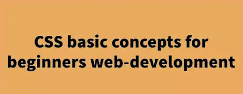 CSS basic concepts for beginners web-development
