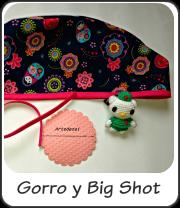 Gorro y Big Shot