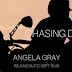 Release Blitz - Chasing Dreams by Angela Gray