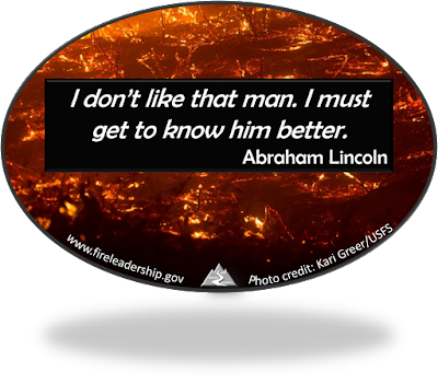 I don't like that man. I must get to know him better.  Abraham Lincoln