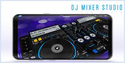 Aplikasi Musik DJ Terbaik - DJ Mixer Studio 2018